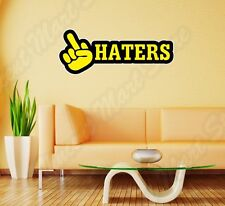 """Hate Haters Offensive Funny Wall Sticker Room Interior Decor 25""""X10"""""""