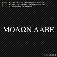 "Molon Labe Sticker - 12"" Die Cut Vinyl Decal come and take them 300 spartans #2"