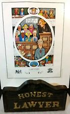 Lawyer Humor Wall Art Cartoon Lithograph Peter Mulcahy & Wood Carved Honest Sign