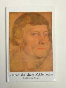 Insel- Bücherei Nr. 970 Cranach der Ältere Zeichungen Bildeinband