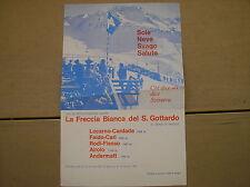LA FRECCIA BIANCA DEL G. GOTTARDO TRENO SCI PREZZI ORARI BROCHURE 1964