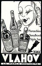 PUBBLICITA' 1938 LIQUORI VLAHOV ZARA DONNA  MARASCINO CHERRY TRIPLE SEC ZARA