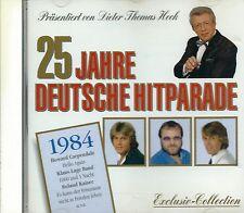 25 JAHRE DEUTSCHE HITPARADE 1984 - CD - Dieter Thomas Heck, Nino De Angelo,Relax