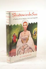 Shadow in the Sun: A Novel about the Virgin Queen Elizabeth I - Kenyon, F. W. Th