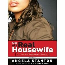 Lies of a Real Housewife: Tell the Truth and Shame the Devil (Paperback or Softb
