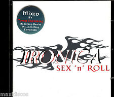 CD - Ironica - Sex 'n' Roll (Hard Rock) VERY RARE SPANISH EDIT.2003) MINT SEALED