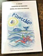LE AVVENTURE DI PINOCCHIO (LIBRO IN DIALETTO PIACENTINO)-I'AVENTÜR AD PINOCCHIO