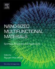 Nano-sized Multifunctional Materials: Synthesis, Hong, Hoa,,