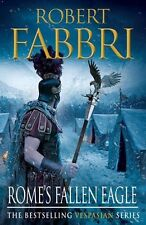 Rome's Fallen Eagle (Vespasian) by Fabbri, Robert | Paperback Book | 97808578974