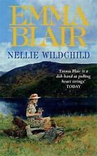 Nellie Wildchild by Emma Blair (Paperback)