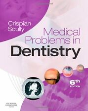 Medical Problems in Dentistry, 6e