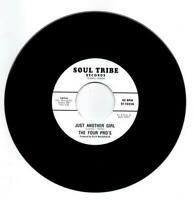 THE FOUR PRO'S Just Another Girl /CAPITOLS  NORTHERN SOUL 45 (SOUL TRIBE) 7""