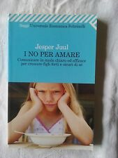 I no per amare - Jesper Juul - Ed. Feltrinelli - 2011