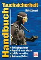 Handbuch Tauchsicherheit Tauchgänge planen Angstfrei unter Wasser Ratgeber Buch