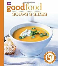 Good Food 101: Soups & Sides: Triple-tested Recipes New Paperback Book BBC Books