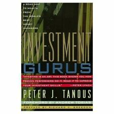 Investment Gurus: A Road Map to Wealth from the World's Best Money Managers (New