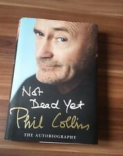 Phil Collins *Genesis* original signed Book *Not Dead Yet* - English 1st Edition