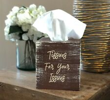 Distressed Tissues For Your Issues Tissue Box Cover ~ Kleenex ~ Home Decor