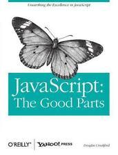 JavaScript : The Good Parts by Douglas Crockford (2008, Paperback)