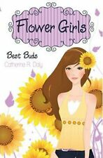 Best Buds (Flower Girls), New, Daly, Catherine R. Book