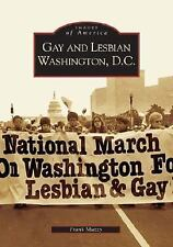 Gay and Lesbian Washington D.C. (DC) (Images of America)-ExLibrary