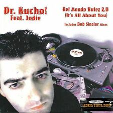 ♫ CD SINGLE DR. KUCHO! FEAT JODIE - BEL MONDO RULEZ 2.0 ( IT'S ALL ABOUT YOU ) ♫