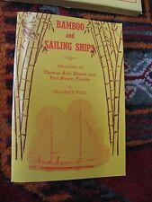 Bamboo Sailing Ships Story Thomas Alva Edison Fort Meyers Florida Illus. 1949