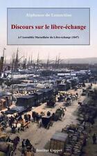 Discours Sur le Libre-Echange by Alphonse de Lamartine (2014, Paperback)
