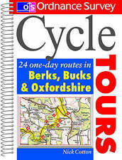 Cycle Tours: 24 One-day Routes in Berkshire, Buckinghamshire and Oxfordshire (Or