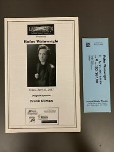 RUFUS WAINWRIGHT April 21, 2017 Landmark Concert Program & Ticket! PORT WASH, NY