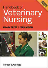 Handbook of Veterinary Nursing 2E by Hilary Orpet, Perdi Welsh (Paperback, 2010)