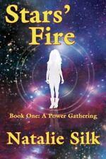 Stars' Fire by Natalie Silk (2013, Paperback)