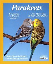 Barrons The New Parakeet Paperback Book A Complete Pet Owner's Handbook