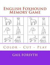 English Foxhound Memory Game : Color - Cut - Play by Gail Forsyth (2015,.