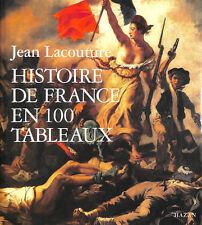 Histoire de France en 100 tableaux by Lacouture, Jean
