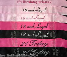 18th Birthday, 21st Birthday - Princess,18 & Legal, 21 Today Satin Party Sash