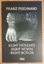 Music Poster Promo Franz Ferdinand - Right Thoughts Right Words Right Action DS