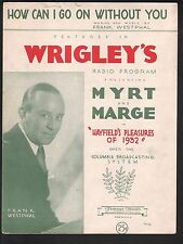 How Can I Go On Without You '32 Frank Westphal Wrigleys Chewing Gum Myrt & Marge