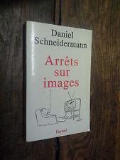 Arrêts sur image / Daniel Schneidermann