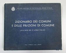 DIZIONARIO DEI COMUNI E DELLE FRAZIONI DI COMUNE 1936 Roma Regno d'Italia Failli