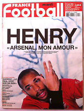 """FRANCE FOOTBALL 6/07/2004; Henry """" Arsenal mon amour""""/ Queiroz/ 100 ans, 100 ble"""