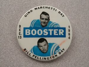 >orig. 1964 Baltimore Colts BILL PELLINGTON & GINO MARCHETTI DAY Booster Pin