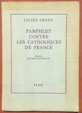 Julien Green, Jacques Maritain / Pamphlet Contre les Catholiques de France 1st