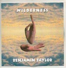 (AA396) Benjamin Taylor, Wilderness - DJ CD