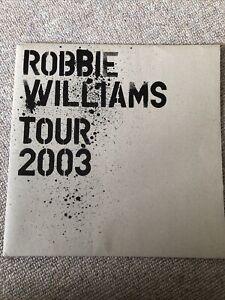 Robbie Williams 2003 Tour Programme. Music Concert Brochure, Concert Ticket