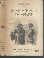 Le marchand de Venise.William SHAKESPEARE.Les Belles editions.1937  S008