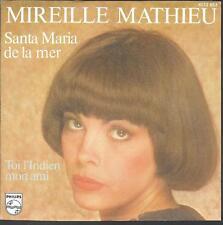 "45 TOURS / 7"" SINGLE--MIREILLE MATHIEU--SANTA MARIA DE LA MER--1978"