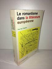Paul Van Tieghem LE ROMANTISME DANS LA LITTERATURE EUROPEENNE Poche 1969 - CA53A