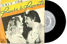 "RENEE & RENATO - ONLY YOU / I WILL ALWAYS LOVE YOU - 7"" 45 RECORD PIC SLV 1984"