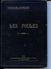 LES POULES (Races, logement...) - Mondiage D'Arches 1928 - Aviculture